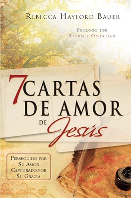 7 Cartas De Amor  De Jesus (Rústica) [Libro]
