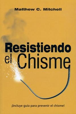 Resistiendo el chisme (Rústica) [Libro]