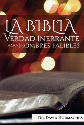 La Biblia Verdad Inerrante (Rústica) [Libro]