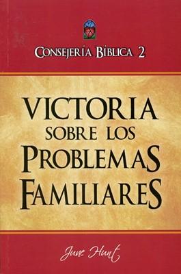 Consejería Bíblica 2 - Victoria sobre los problemas familiares (Rústica) [Libro]