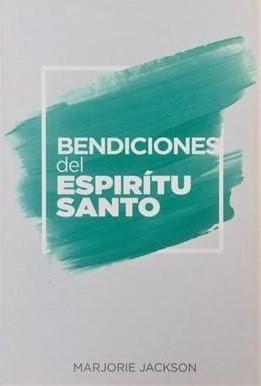 Bendiciones del Espíritu Santo (Rústica) [Libro]