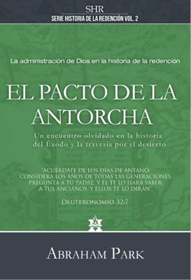 El Pacto de la Antorcha (Tapa Dura) [Libro]