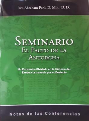 Seminario el Pacto de la Antorcha (Rústica) [Manual]