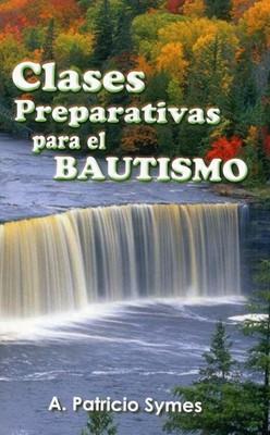 Clases preparativas para el bautismo (Rústica) [Bolsilibro]