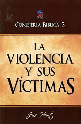 Consejería Bíblica Vol 3 - La Violencia y sus Víctimas (Rústica) [Libro]