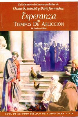 Esperanza en Tiempos de Aflicción (Rústica) [Libro]