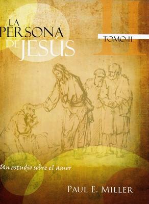 La persona de Jesús Tomo II (Rústica) [Cartilla]